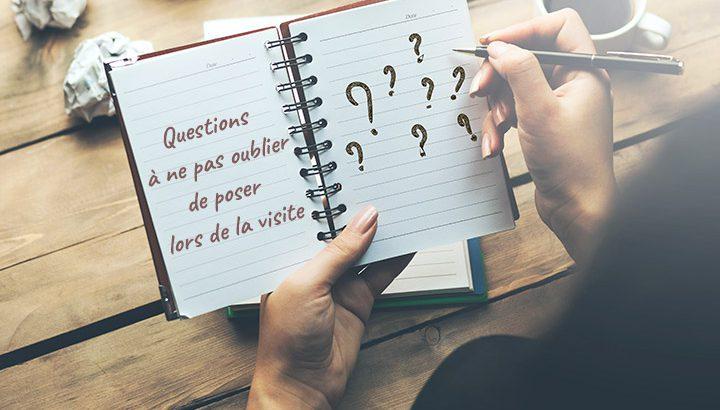 Les questions à poser lors d'une visite immobilière